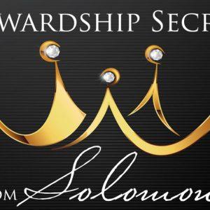 Stewardship Secrets From Solomon