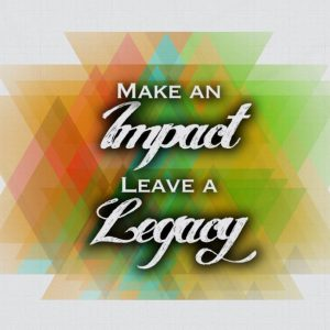 Make an Impact, Leaving a Legacy Big Dreams Conference